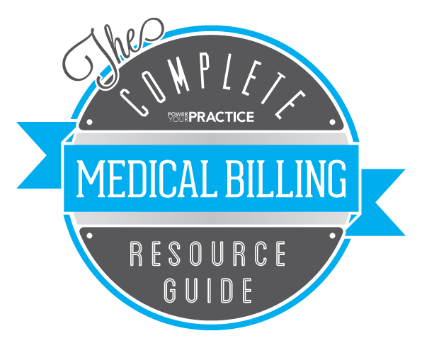 The Complete Medical Billing Resource Guide -