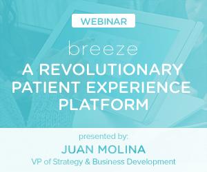 Breeze: A Revolutionary Patient Experience Platform