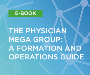The Physician Mega Group Guide