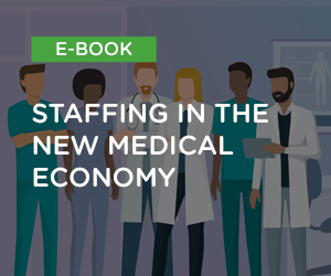 Staffing in the New Medical Economy EBook