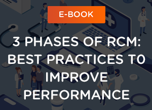 3 Phases of Revenue Cycle Management