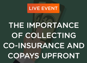 Collecting Co-Insurance and Copays Upfront