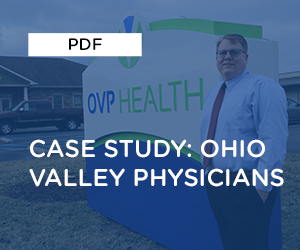 Case Study: Ohio Valley Physicians