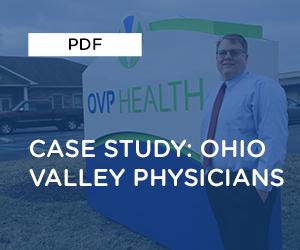 Case Study: Ohio Valley Physicians