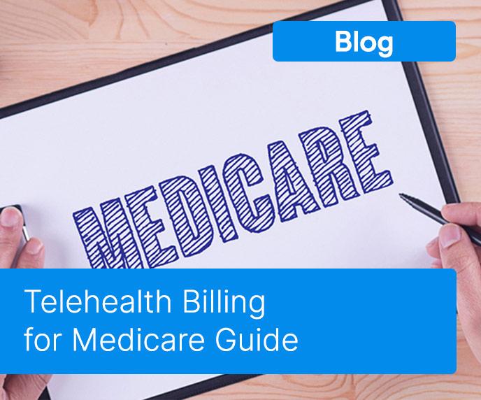 Telehealth Billing for Medicare Guide